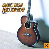 Oldies from Past for Now, Vol. 2 by Various Artists