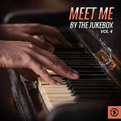 Meet Me by the Jukebox, Vol. 4 by Various Artists