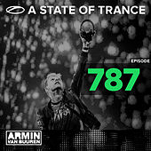 A State Of Trance Episode 787 by Various Artists