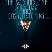 The Sound Of Bar Jazz And Easy Listening Vol.1 by Various Artists