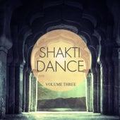 Shakti Dance, Vol. 3 (Awesome Yoga & Thai Chi Music) by Various Artists