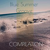 Blue Summer Groove Compilation von Various Artists