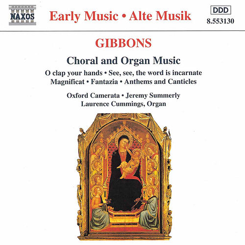 Choral and Organ Music by Orlando Gibbons