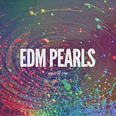 EDM Pearls, Vol. 1 (Deep House & Dance Tunes) by Various Artists