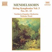 String Symphonies Vol. 3 by Felix Mendelssohn