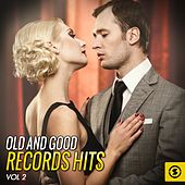 Old and Good Records Hits, Vol. 2 by Various Artists