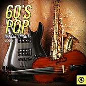 60's Pop Dancing Night, Vol. 3 by Various Artists