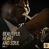 Beautiful Heart and Soul, Vol. 1 by Various Artists