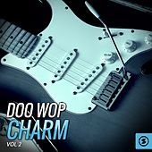 Doo Wop Charm, Vol. 2 by Various Artists