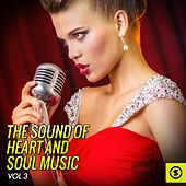 The Sound of Heart and Soul Music, Vol. 3 by Various Artists