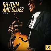 Rhythm and Blues, Vol. 1 by Various Artists