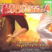 Siempre en Diciembre 4 by Various Artists