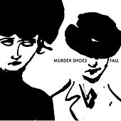 Fall by Murder Shoes