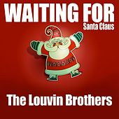 Waiting for Santa Claus von The Louvin Brothers