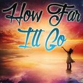 How Far I'll Go (Instrumental) by Kph