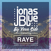By Your Side (Abbey Road Live Version) von Jonas Blue
