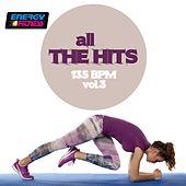 All the Hits 135 BPM, Vol. 3 by Various Artists