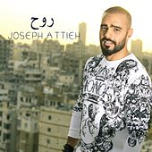 Rouh by Joseph Attieh