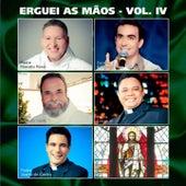 Erguei as Mãos, Vol. 4 by Various Artists