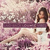 Laid-Back Lounge Vibes, Vol. 5 by Various Artists