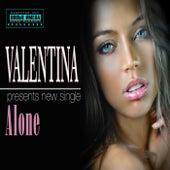 Alone by Valentina