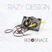 Rebobinage by Crazy Design