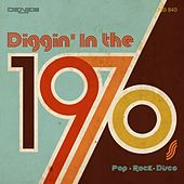 Diggin' in the 1970s by Various Artists