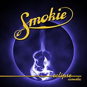 Eclipse Acoustic by Smokie