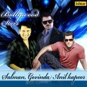 Bollywood Stars (Salman, Govinda and Anil Kapoor) by Various Artists
