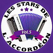 Les stars de l'accordéon, vol. 5 by Various Artists
