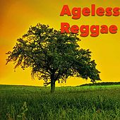 Ageless Reggae by Various Artists