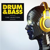 Drum & Bass - A Fine Selection by Various Artists