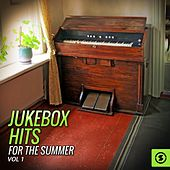 Jukebox Hits for the Summer, Vol. 1 by Various Artists