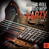Rock & Roll Doo Wop Party, Vol. 1 by Various Artists