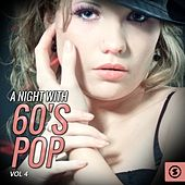 A Night with 60's Pop, Vol. 4 by Various Artists