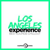 Los Angeles Experience (Best Lounge Chillout) by Various Artists