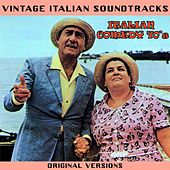 Vintage Italian Soundtracks: Italian Comedy 70's (Original Versions) by Various Artists