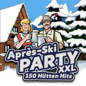 Après Ski Party XXL - 150 Hütten Hits by Various Artists