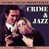 Vintage Italian Soundtracks: Crime & Jazz (Original Versions) by Various Artists