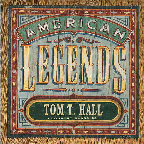 American Legends by Tom T. Hall