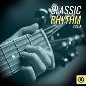 Classic Rhythm, Vol. 5 by Various Artists
