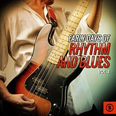 Early Days of Rhythm and Blues, Vol. 3 by Various Artists