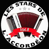 Les stars de l'accordéon, vol. 8 by Various Artists