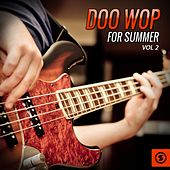 Doo Wop for Summer, Vol. 2 by Various Artists
