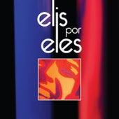 Elis por Eles (Ao Vivo) by Various Artists