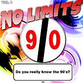 No Limits, Vol. 1 (Do You Really Know the 90's?) by Various Artists