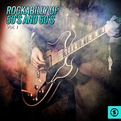 Rockabilly of 50's and 60's, Vol. 1 by Various Artists