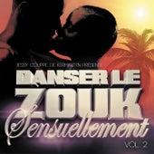 Danser le Zouk Sensuellement vol.2 by Various Artists