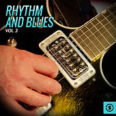Rhythm and Blues, Vol. 3 by Various Artists