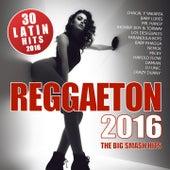 REGGAETON 2016 (30 Latin Hits) by Various Artists
